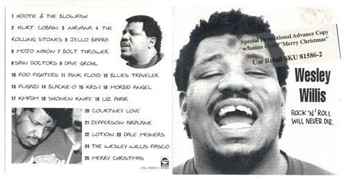 Wesley Willis Rock'N'Roll Will Never Die