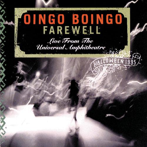 Oingo Boingo Farewell