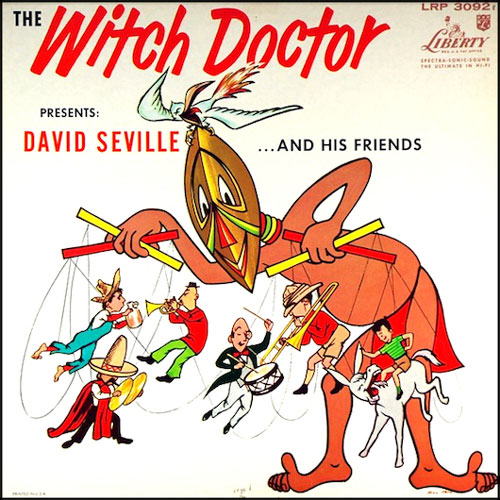 """""""The Witch Doctor,"""" by David Seville"""